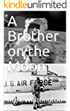 A Brother on the Moon