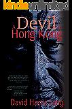 A Devil in Hong Kong