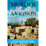 Murder in Avignon: A Race Against Time Thriller Mystery set in the South of France (The Maggie Newberry Mystery Series Book 1