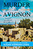 Murder in Avignon: A Race Against Time Thriller Mystery set in the South of France (The Maggie Newberry Mysteries Book…