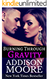 Burning Through Gravity: Billionaire Boys