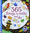 365 Things to Make and Do (Usborne Activities)