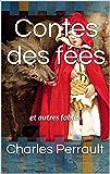 Contes des fées : et autres fables