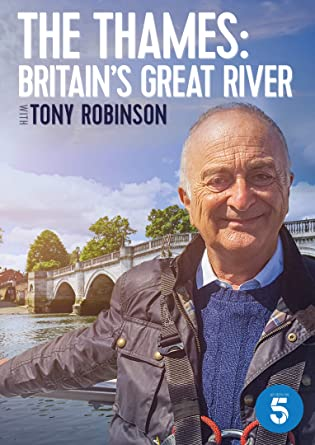 The Thames: Britain's Great River with Tony Robinson