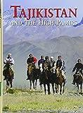 Tajikistan and the High Pamirs: A Companion and Guide