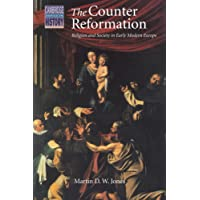 The Counter Reformation: Religion and Society in Early Modern Europe (Cambridge Topics in History)