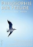 Epikur: Philosophie der Freude – Vom lustvollen Leben (Epikur Gesamtausgabe)