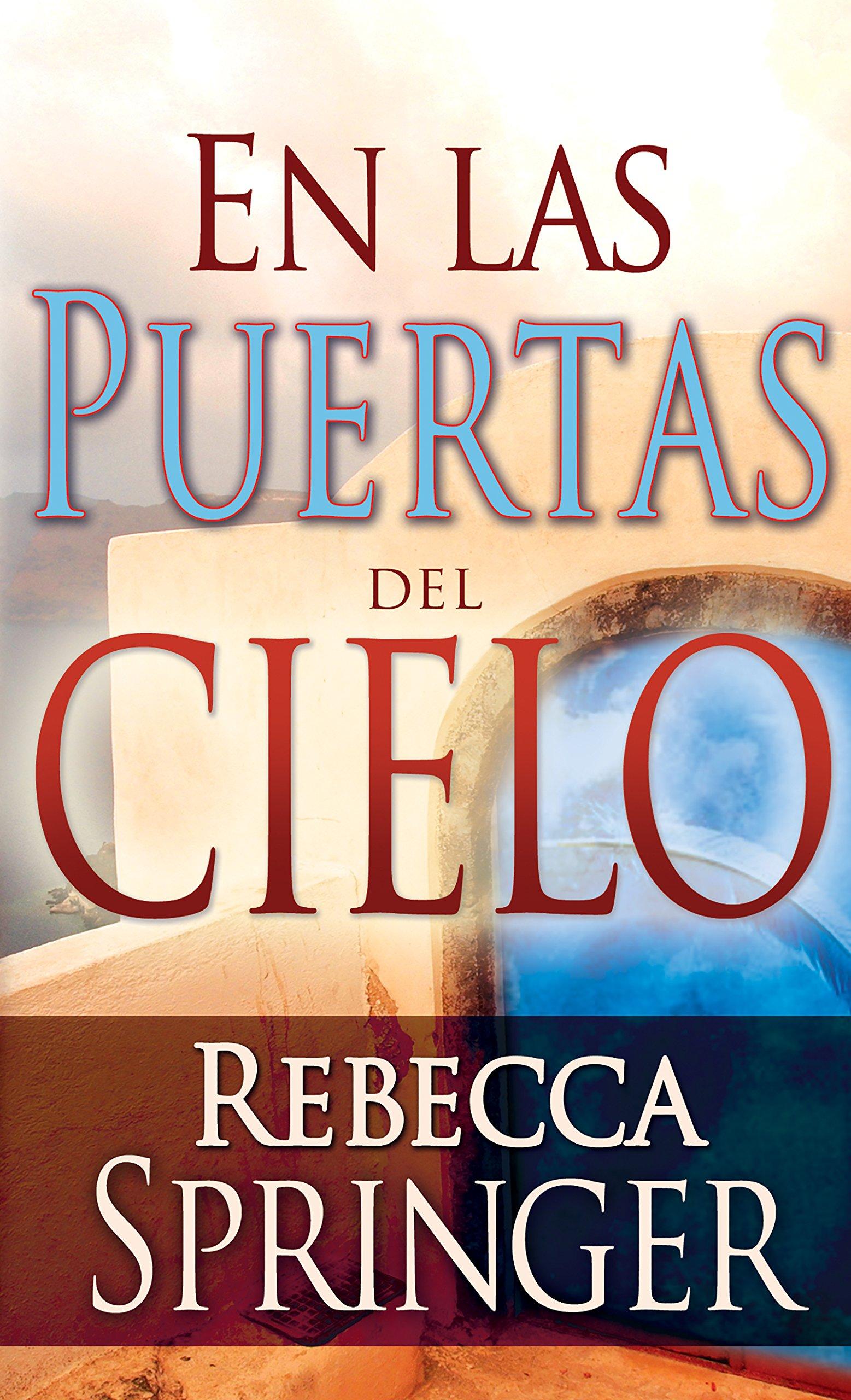 En las puertas del cielo (Spanish Edition) PDF