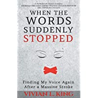 When the Words Suddenly Stopped: Finding My Voice Again After a Massive Stroke