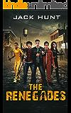 The Renegades (A Post Apocalyptic Zombie Novel)