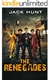 The Renegades (A Post Apocalyptic Zombie Novel)