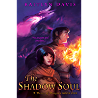 The Shadow Soul (A Dance of Dragons Book 1) (English Edition)