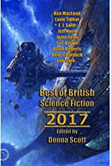 Best of British Science Fiction 2017 Kindle Edition
