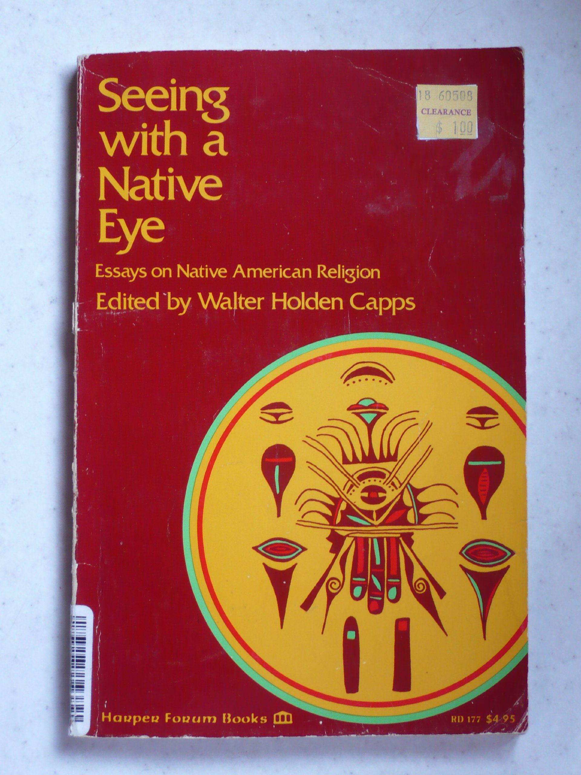 seeing a native eye contributions to the study of native seeing a native eye contributions to the study of native american religion harper forum book walter h capps 9780060613129 com books