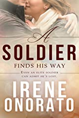 A Soldier Finds His Way (Forever a Soldier Book 1) Kindle Edition