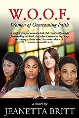 W.O.O.F. (Women of Overcoming Faith) Kindle Edition