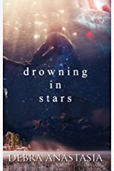 Drowning in Stars Kindle Edition