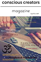 Conscious Creators Magazine: Spirituality & Business Kindle Edition