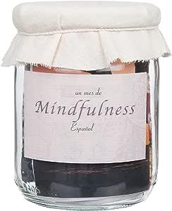 Mindfulness - Un Mes del desafío de la atención Plena
