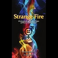 Strange Fire: Understanding the Hot Topic of Women's Ordination
