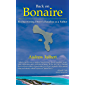 Back on Bonaire: Rediscovering Diver's Paradise as a Father (English Edition)