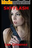 Skyflash: a J.T. Ryan Thriller