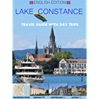 Lake Constance - Travel Guide - Bodensee - English Edition