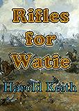 Rifles For Watie (Arkosh Fiction)
