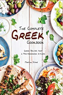 Greek cuisine cookbook 50 easy and delicious greek recipes greek the complete greek cookbook greek recipes from a mediterranean kitchen forumfinder Choice Image