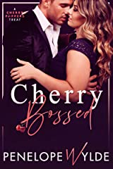 Cherry Bossed: A One-Night Stand Office Romance (Cherry Poppers Book 2) Kindle Edition