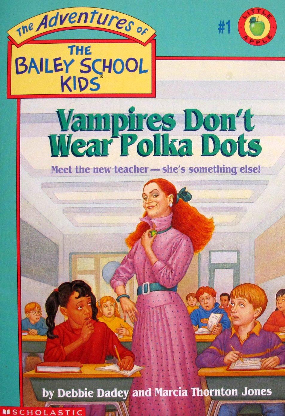 05e6de733f7b The Adventures Of The Bailey School Kids #1: Vampires Don't Wear ...