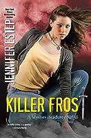Killer Frost (Mythos Academy Book 6) (English