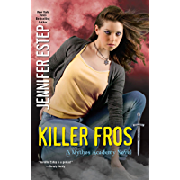 Killer Frost (Mythos Academy Book 6) (English Edition)