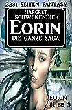 Eorin - Die ganze Saga: 2231 Seiten Fantasy - Eorin #1 bis #3 - Cassiopeiapress