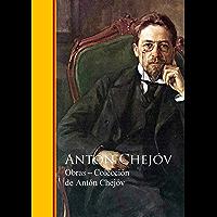 Obras ─ Colección de Antón Chejóv: Biblioteca de Grandes Escritores - Obras Completas (Spanish Edition)