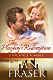 The Playboy's Redemption (The Mackenzies Book 5)