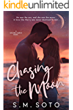 Chasing the Moon: A Second Chance Standalone Romance
