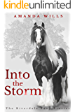 Into the Storm (The Riverdale Pony Stories Book 3)