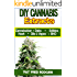 DIY Cannabis Exracts: The Ultimate Guide to DIY Marijuana Extracts: Cannabis Oil, Dabs, Hash, Cannabutter, and Edibles (Marijuana seeds, Marijuana strains, indoor growing, cannabis dabbing)