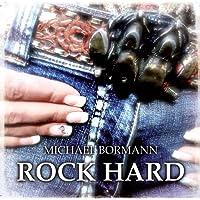Michael Bormann - ROCK HARD (Best of Rocksongs)