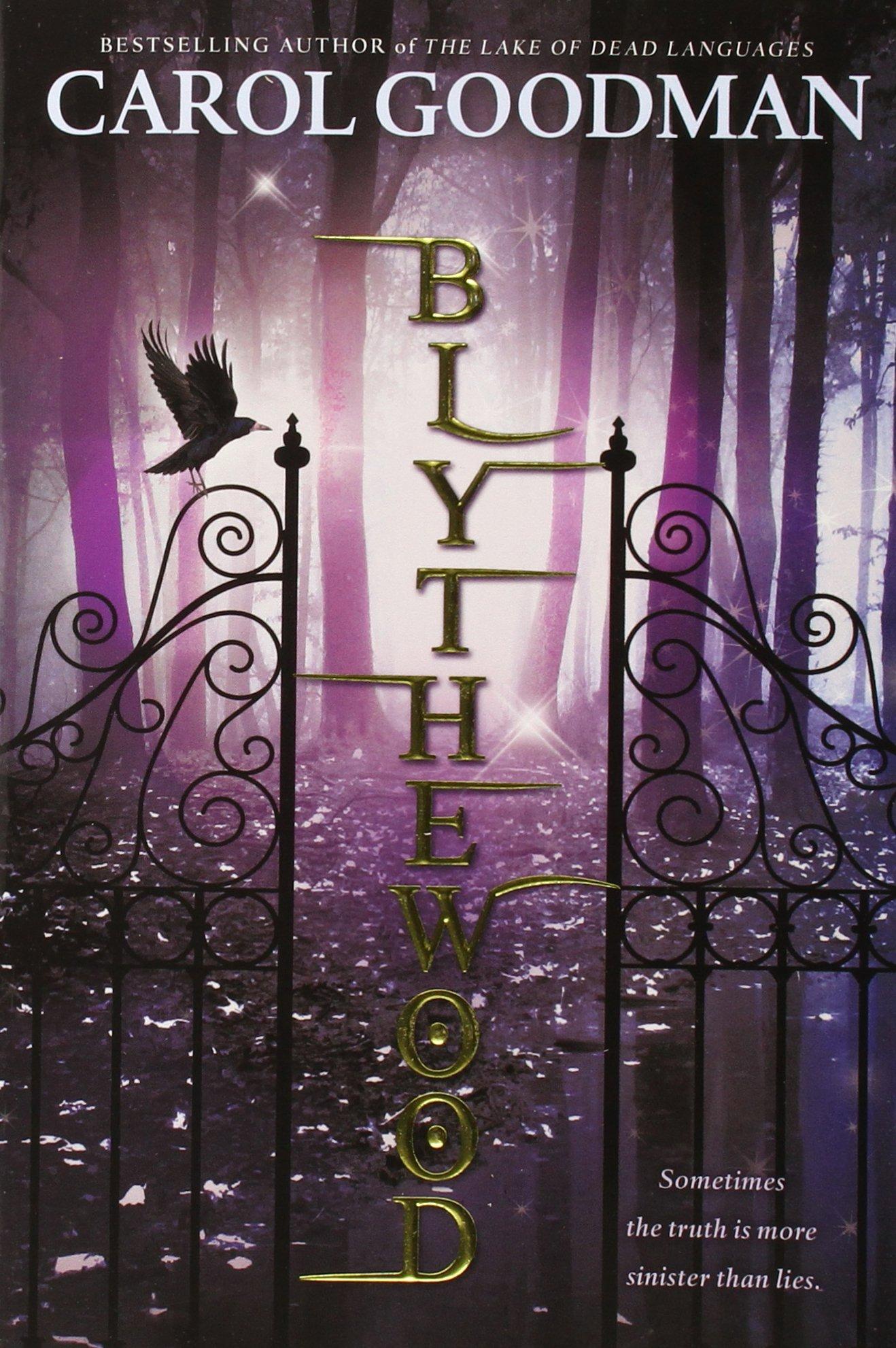 Blythewood (a Blythewood Novel): Carol Goodman: 9780142422519: Amazon:  Books
