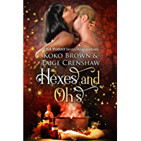 Hexes & Oh's (Low Country Witches Book 1)