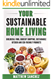 YOUR SUSTAINABLE HOME LIVING: Biological food, grocery shopping, sustainable kitchen and eco friendly products