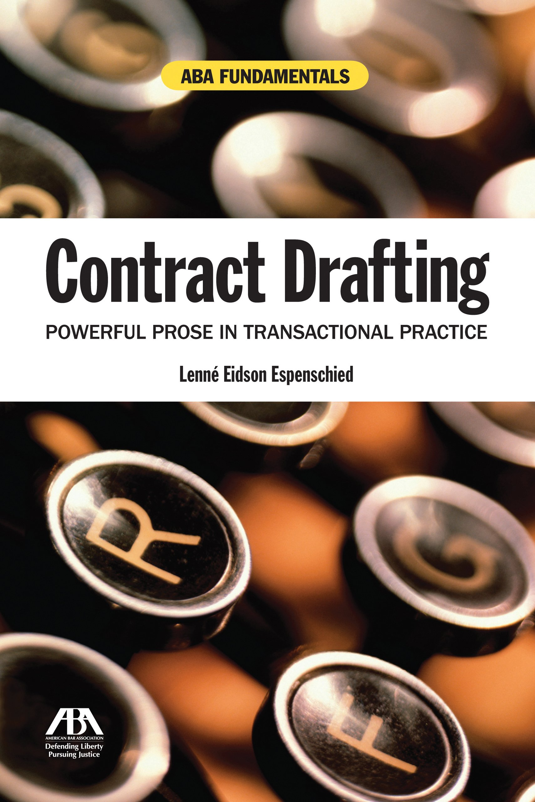 Contract Drafting: Powerful Prose in Transactional Practice (Aba Fundamentals) by American Bar Association