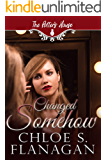 Changed Somehow: (Potter's House (Two) Book 7) (The Potter's House Books Series 2)
