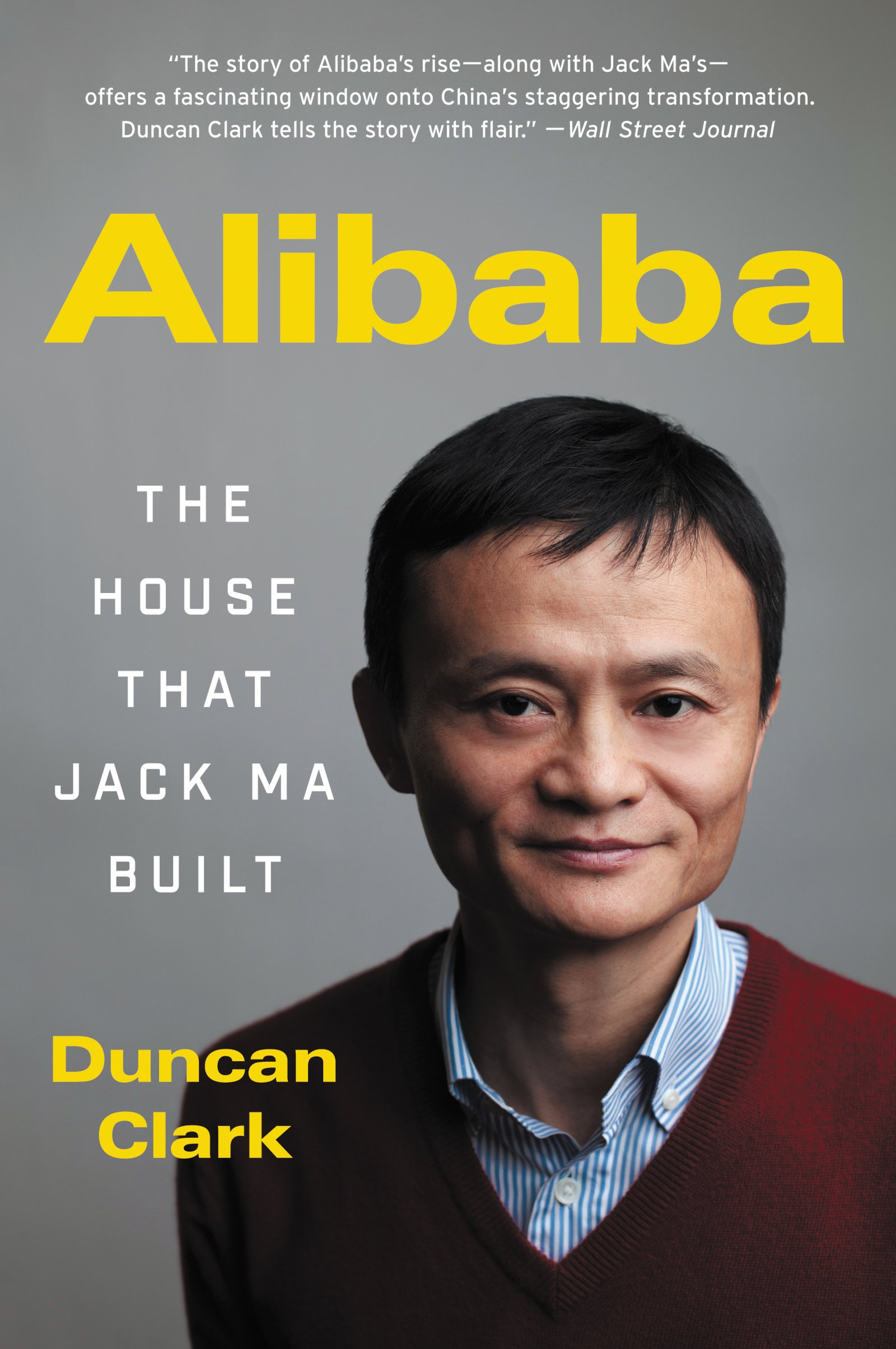 Alibaba  The House That Jack Ma Built  English Edition