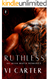 Ruthless: An Irish Mafia Romance (Wild Irish Book 2)