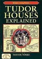 Tudor Houses Explained (England's Living