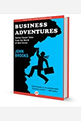Business Adventures Twelve Classic Tales from the World of Wall Street Hardcover