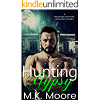 Hunting Gypsy (A Hauntingly Romantic Halloween Novella Book 3)